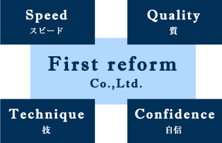 First reform Co.,Ltd.
